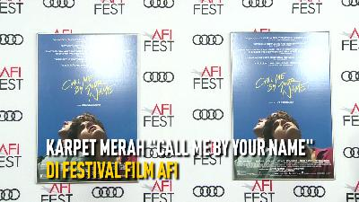 Karpet Merah Film Call Me by Your Name di Festival Film AFI