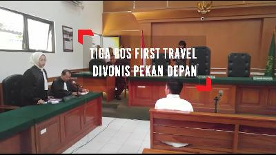 Tiga Bos First Travel Divonis Pekan Depan
