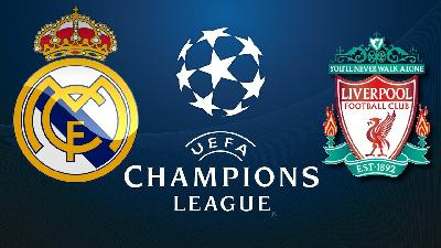 Preview Liga Champions Real Madrid Vs Liverpool: 8 Fakta Penting