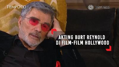 Akting Burt Reynold di Film-Film Hollywood