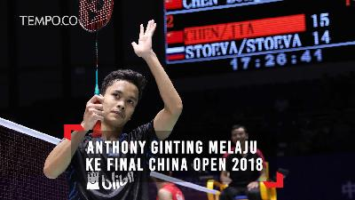 Anthony Ginting Melaju ke Final China Open 2018
