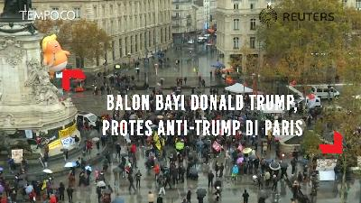 Balon Bayi Donald Trump, Protes Anti-Trump di Paris