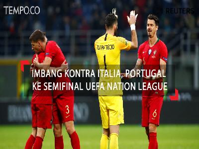 Imbang Kontra Italia, Portugal ke Semifinal UEFA Nations League
