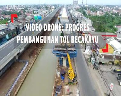 Video Drone: Progres Pembangunan Tol Becakayu