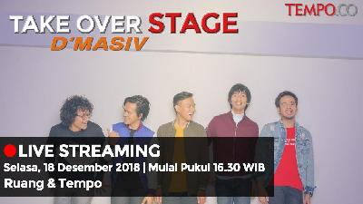 LIVE: Take Over Stage - D'Masiv