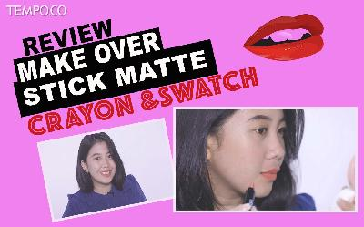 Review Make Over Stick Matte Crayon & Swatch