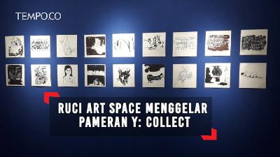 Ruci Art Space Menggelar Pameran Y: Collect