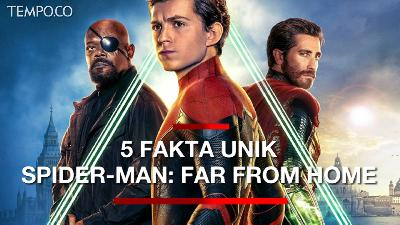 Simak 5 Fakta Unik Spider-Man: Far From Home Sebelum ke Bioskop