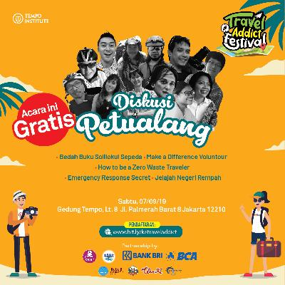 Traveler, Siap-siap ke Travel Addict Festival