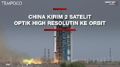 China Kirim 2 Satelit Optik High Resolution ke Orbit