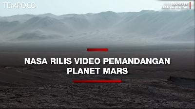 NASA Rilis Video Pemandangan Planet Mars