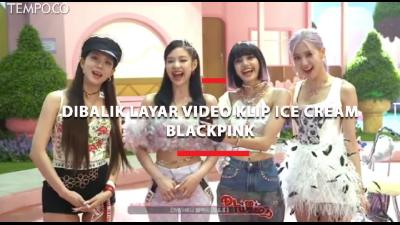 Keseruan Personil Blackpink Dibalik Layar Video Klip Ice Cream