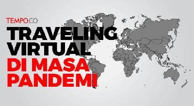 Traveling Virtual di Masa Pandemi Covid-19