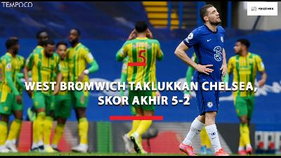 Chelsea vs West Bromwich, The Blues Takluk Skor Akhir 2-5